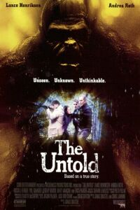 The Untold movie poster